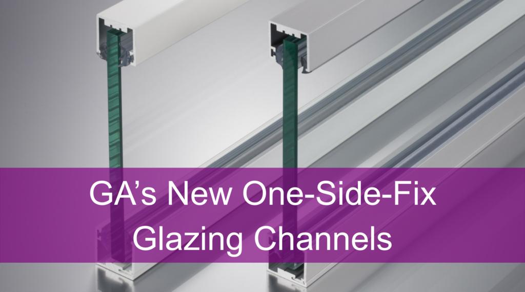 Glazing Channels- One Side Fix