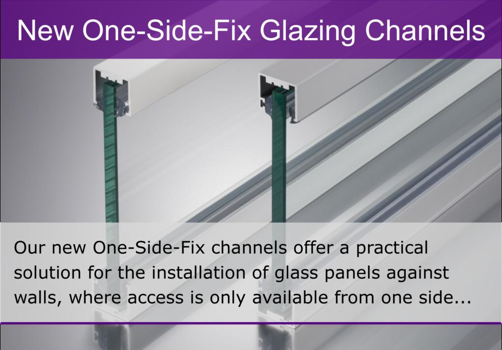 Aluminium Glazing Channel - One Side Fix